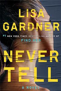 Never Tell Lisa Gardner